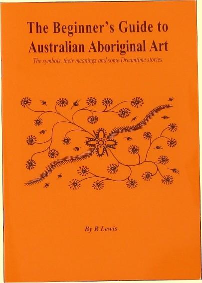 The Beginners Guide To Australian Aboriginal Art