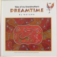 Aboriginal Tales of my Grandmother's Dreamtime